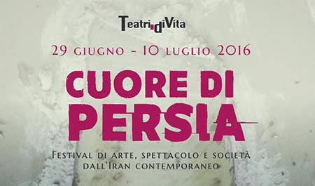 Teatri di Vita Festival Cuore di Persia
